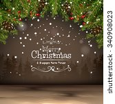 christmas background with... | Shutterstock .eps vector #340908023