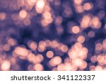 abstract bokeh background | Shutterstock . vector #341122337