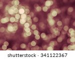 abstract bokeh background | Shutterstock . vector #341122367