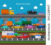 road collapse and traffic jams ... | Shutterstock .eps vector #341238947