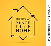 quote about home in house... | Shutterstock .eps vector #341403797