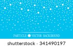 abstract falling snow particles ... | Shutterstock .eps vector #341490197
