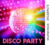 disco lights and shiny disco... | Shutterstock .eps vector #341689673