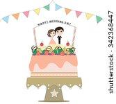 wedding cake with  the groom... | Shutterstock .eps vector #342368447