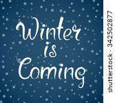 winter is coming   illustration ... | Shutterstock .eps vector #342502877