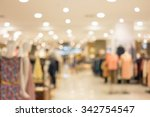 abstract blur fashion mall... | Shutterstock . vector #342754547