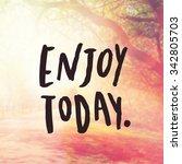 inspirational typographic quote ... | Shutterstock . vector #342805703