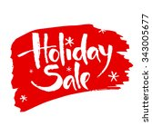 holiday sale calligraphy.... | Shutterstock .eps vector #343005677