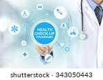 doctor hand touching health... | Shutterstock . vector #343050443