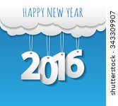 happy new year 2016 cloud and... | Shutterstock .eps vector #343309907