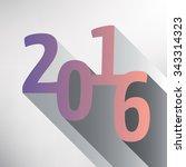 happy new year 2016  vector... | Shutterstock .eps vector #343314323