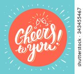 cheers to you  congratulations... | Shutterstock .eps vector #343455467