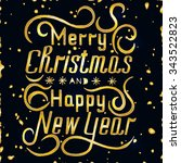 merry christmas and happy new... | Shutterstock .eps vector #343522823
