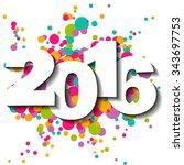 happy new year 2016 vector... | Shutterstock .eps vector #343697753