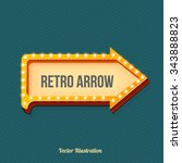 retro arrow with glowing lights.... | Shutterstock .eps vector #343888823