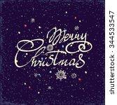 merry christmas hand lettering... | Shutterstock .eps vector #344533547