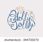 holly jolly handdrawn... | Shutterstock .eps vector #344720273