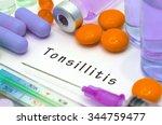 tonsillitis   diagnosis written ...   Shutterstock . vector #344759477
