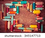 Bobbins With Colorful Threads...