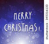 merry christmas starlight night ... | Shutterstock . vector #345316133