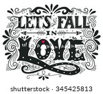 let's fall in love.... | Shutterstock .eps vector #345425813