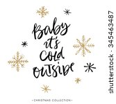 baby it's cold outside.... | Shutterstock .eps vector #345463487