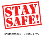 stay safe  red rubber stamp... | Shutterstock . vector #345531797