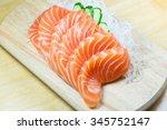 Salmon Raw Sashimi On Wooden...