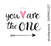 you are the one. hand lettering ... | Shutterstock .eps vector #345991127
