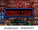 Street Food Neon Sign On A...