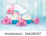 cupcakes with roses and gift... | Shutterstock . vector #346189337