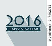 creative happy new year 2016... | Shutterstock .eps vector #347402753