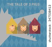 The Tale Of 3 Pigs. Vector Fla...