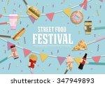 street food festival poster... | Shutterstock .eps vector #347949893