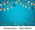 celebrate banner. party flags... | Shutterstock .eps vector #348148643