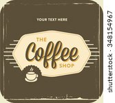 retro vintage coffee background ... | Shutterstock .eps vector #348154967