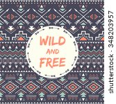 ethnic card with phrase  wild... | Shutterstock .eps vector #348203957