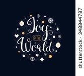 joy to the world. hand... | Shutterstock .eps vector #348844787