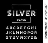 silver font. vector alphabet... | Shutterstock .eps vector #348924887