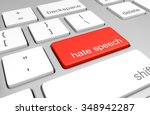 Hate Speech Key On A Computer...
