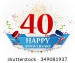 happy anniversary celebration... | Shutterstock . vector #349081937