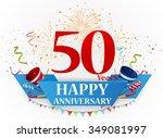 happy anniversary celebration... | Shutterstock .eps vector #349081997