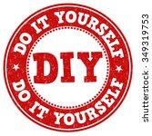 do it yourself grunge rubber... | Shutterstock .eps vector #349319753
