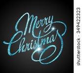 merry christmas lettering... | Shutterstock . vector #349422323