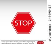 stop sign. traffic stop sign | Shutterstock .eps vector #349495487