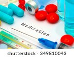 medication   diagnosis written... | Shutterstock . vector #349810043