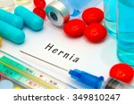 hernia   diagnosis written on a ... | Shutterstock . vector #349810247