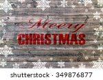 red merry christmas written on... | Shutterstock . vector #349876877