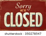 a vintage red closed sign | Shutterstock . vector #350278547