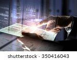 businessman using tablet over... | Shutterstock . vector #350416043